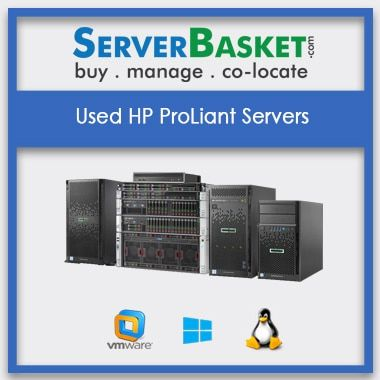 Used HP ProLiant Servers | Refurbished HP servers