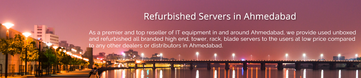 Refurbished Servers Ahmedabad