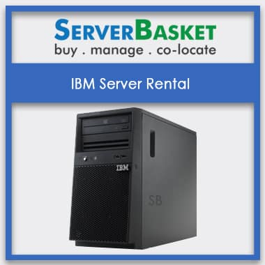 Buy IBM Server On rental In India , Server Rental