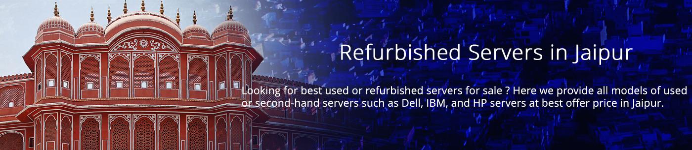 Refurbished Servers Jaipur