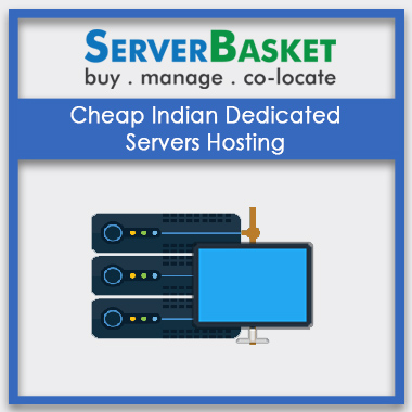 Cheap Indian Dedicated Servers Hosting