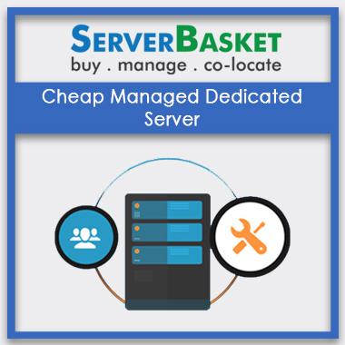 Cheap Managed Dedicated Server hosting service
