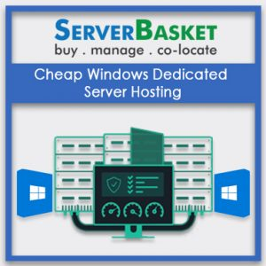 Cheap Windows Dedicated Server Hosting India