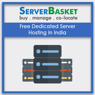 Free Dedicated Server Hosting In India