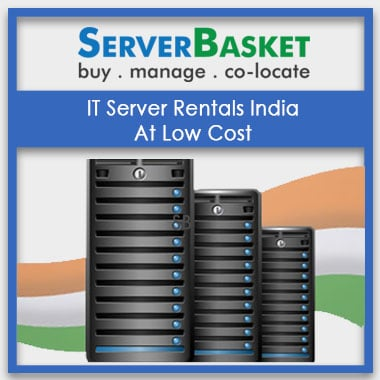 IT Server Rentals India At Low Cost in India