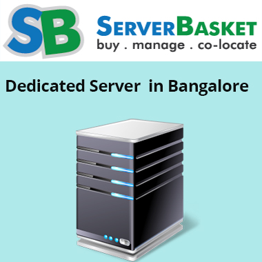 Dedicated Server Banglore