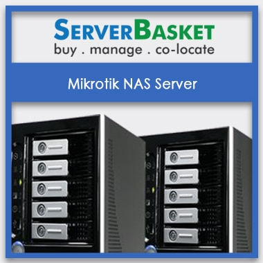 Get Mikrotik NAS Server In India, Cheap Mikrotik NAS Server In India