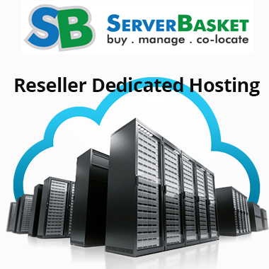 Reseller Dedicated Hosting