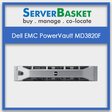 Buy Dell EMC PowerVault MD3820F In India, Affordable Dell EMC PowerVault MD3820F In India
