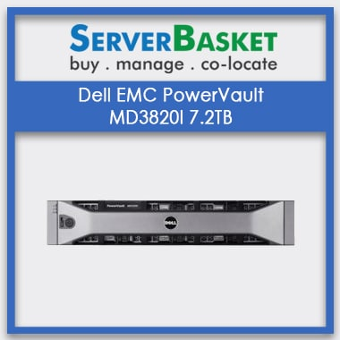Buy Dell EMC PowerVault MD3820I, Dell EMC PowerVault MD3820F In India at Affordable Price