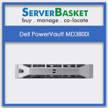 BuyDell PowerVault MD3800i , Dell PowerVault MD3800i In India at Affordable Price