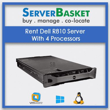 Rent Dell R810 Server With 4 Processors | Dell servers | Dell Rental servers