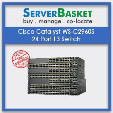 Buy Cisco Catalyst WS-C2960S 24 Port L3 Switch at Lowest Price in India