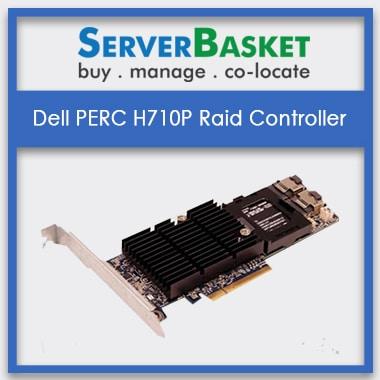Dell PERC H710P Raid Controller | Dell PERC H710p RAID Cards | Dell RAID Controllers | Buy RAID Cards Online