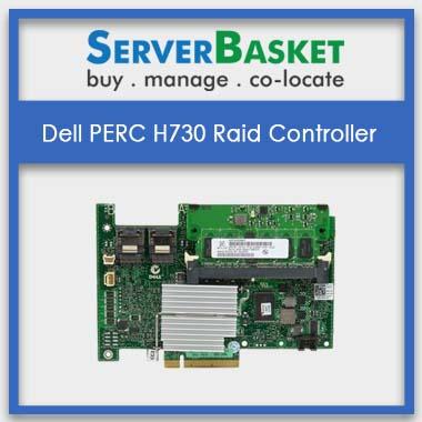 Dell PERC H730 RAID Controller | Dell PERC H730 RAID Cards | Dell H730 RAID Controller