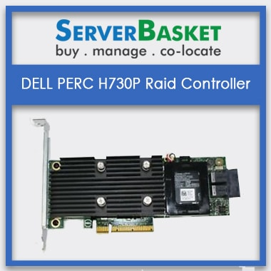 Dell PERC H730p RAID Controller | Dell H730p RAID Cards | RAID Controller for Dell Servers