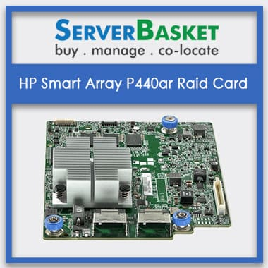 HP Smart Array P440ar RAID Controller | HP P440ar | Buy HP RAID Controller Online | Purchase HP Controllers