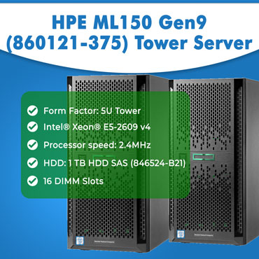 HPE ML150 Gen9 (860121-375) Tower Server
