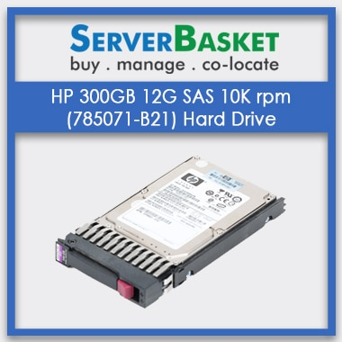 Buy HP 300GB 12G 10K rpm SAS HDD Hard Drive at Cheap Price online in India from Server Basket, Get HP 300GB 12G SAS 10K rpm at Lowest Price from Server Basket