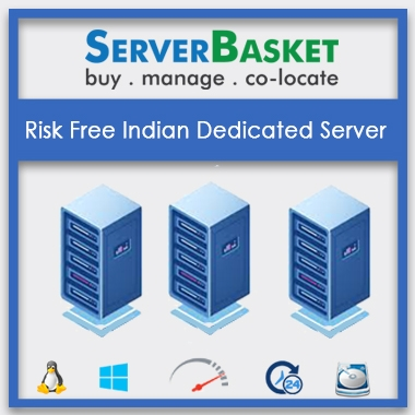 risk free indian dedicated server, low cost dedicated server, best Indian dedicated server, safest dedicated server in India