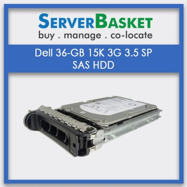 Purchase Dell 36GB 15K 3G 3.5 SP SAS HDD from Server Basket at Best Deal Price in India