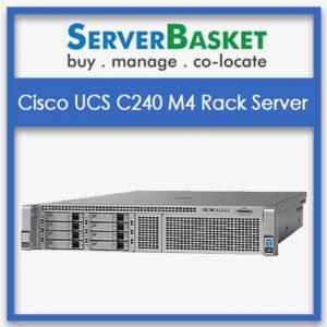 Cisco UCS C240 M4 2U Rack Server, Buy Cisco UCS C240 M4 2U Rack Server online India