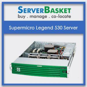 Supermicro Legend 530 Server