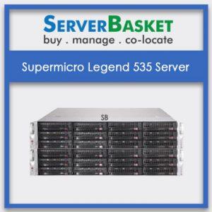 Supermicro Legend 535 Server