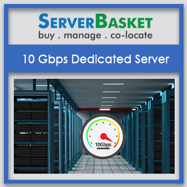 10gbps dedicated server,offers on 10gbps dedicated server