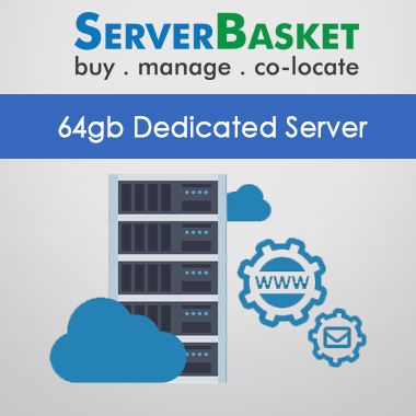 64gb dedicated server, 64gb dedicated server in India, 64gb dedicated server at lowest price