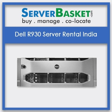 Dell R930 Server Rental In India