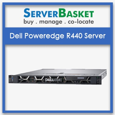 Buy Dell PowerEdge R440 Server at Server Basket for Best Deal Price online