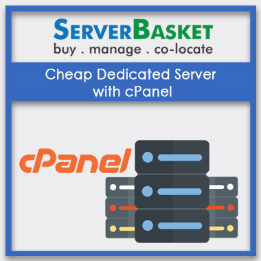 Cheap Dedicated Server with cPanel