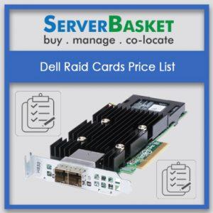 Dell raid cards price, Raid cards, 6gbps raid csrds, 12 gbps raid cards, raid controllers