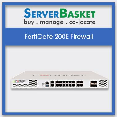 FortiGate 200E, FortiGate 200E Firewall,