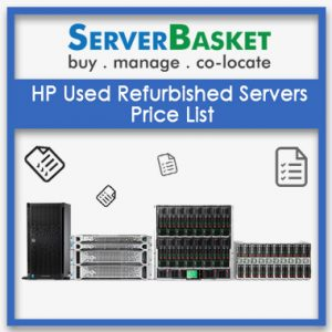 HP Used Refurbished Servers, second hand HP Servers, used hp servers, Refurbished hp Servers india