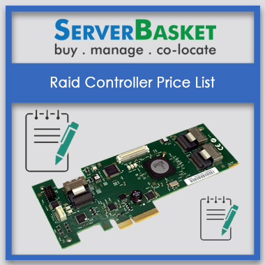 Raid Controller Price List, Raid controllers for all servers, Raid Controller