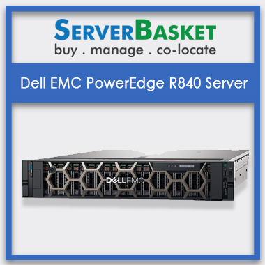 Dell EMC PowerEdge R840 Server, Dell EMC PowerEdge R840 Server in India, Dell EMC PowerEdge R840 Server at lowest price, Dell EMC PowerEdge R840 Server at affordable price