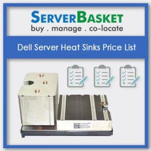 Dell Server Heat Sinks, Dell Server Heat Sink in India, Dell Server Heat Sink at low price