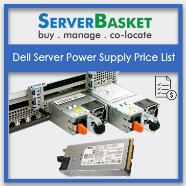 Dell Server Power Supply, Dell Server Power Supply in India, Dell Server Power Supply at low price