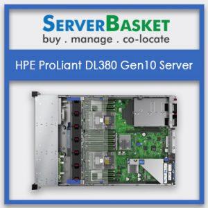 HPE ProLiant DL380 Gen10 Servers, HPE ProLiant DL380 Gen10 Server in India, HPE ProLiant DL380 Gen10 Server at lowest price