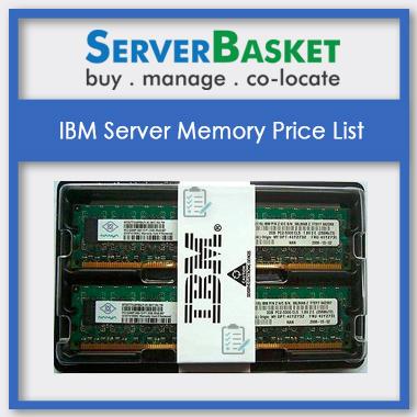 IBM Server Memory, IBM Server Memory in India, IBM Server Memory at low price, IBM Server Memory pricing list, IBM Server Memory pricing list in India