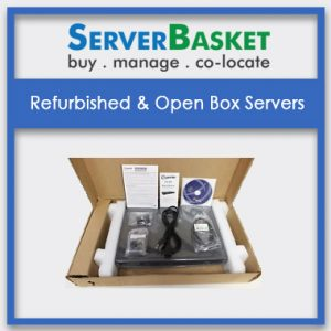 Refurbished and Open Box Servers, Refurbished and Open Box Servers at low prices, Refurbished and Open Box Servers in India