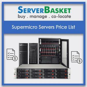 Supermicro Servers Price List, Supermicro Servers Price List in India, Supermicro Servers Price List at lowest price