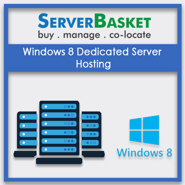 Windows 8 Dedicated Server Hosting