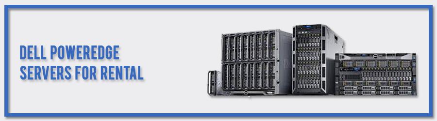 dell poweredge servers for rental