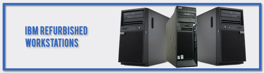 ibm refurbished workstations