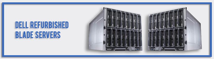 Dell Refurbished Blade Servers