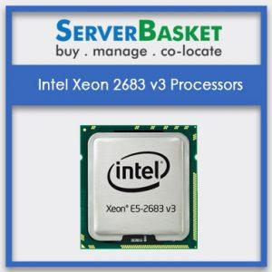 Intel Xeon E5-2683 v3 Processors, Intel Xeon E5-2683 v3 Processors at best price in India, Intel Xeon E5-2683 v3 Processors at lowest price in India, Intel Xeon E5-2683 v3 Processors in India