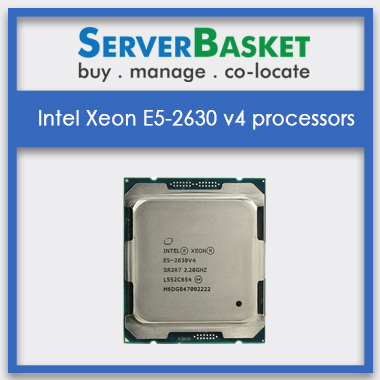 Intel Xeon E5-2630 v4 processors, Intel Xeon E5-2630 v4 processors in India, Intel Xeon E5-2630 v4 processors at best price, Intel Xeon E5-2630 v4 processors at lowest price in India